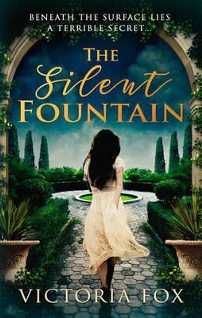 Fox, Victoria / The Silent Fountain