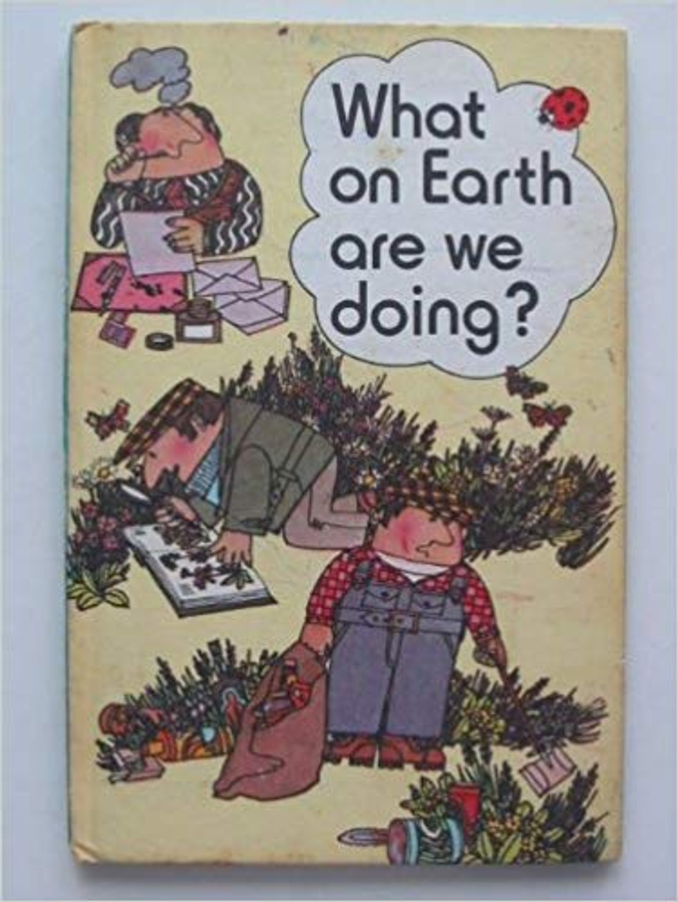 Ladybird / What On Earth Are We Doing