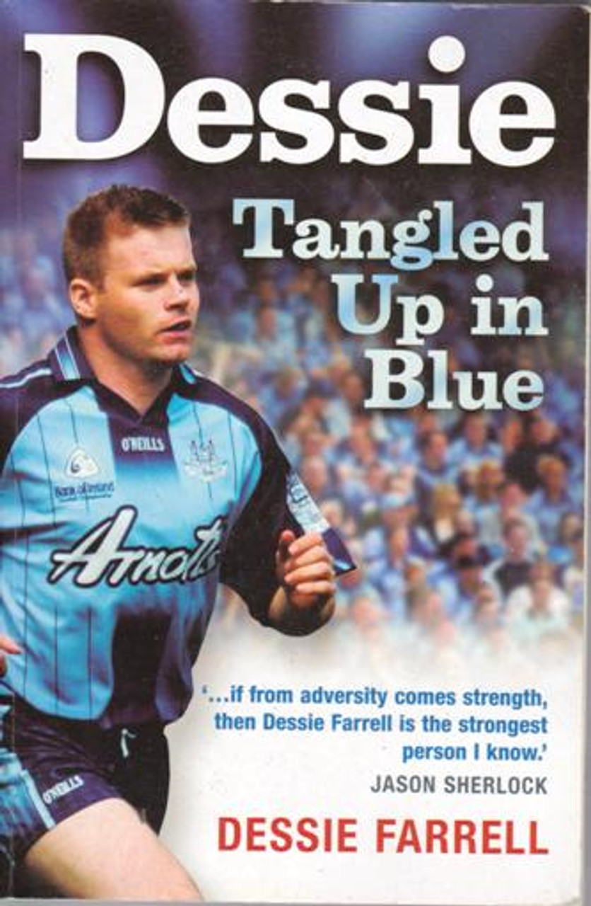 Dessie Farrell / Dessie : Tangled Up in Blue (Large Paperback) (Signed by the Author)