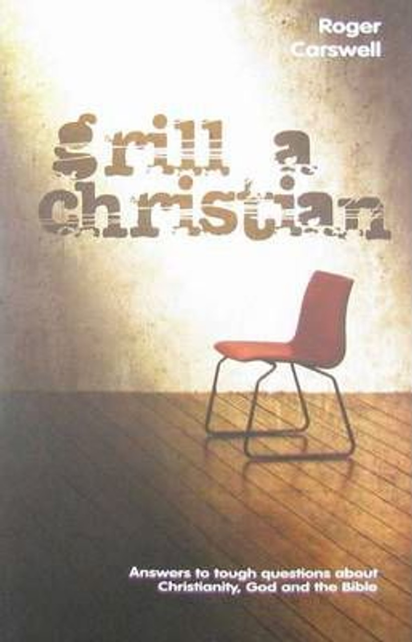 Carswell, Roger / Grill a Christian