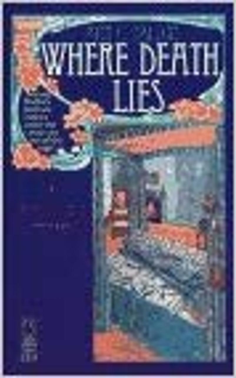 Fallon, Ann C / Where Death Lies