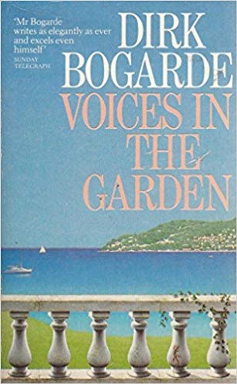 Bogarde, Dirk / Voices in the Garden