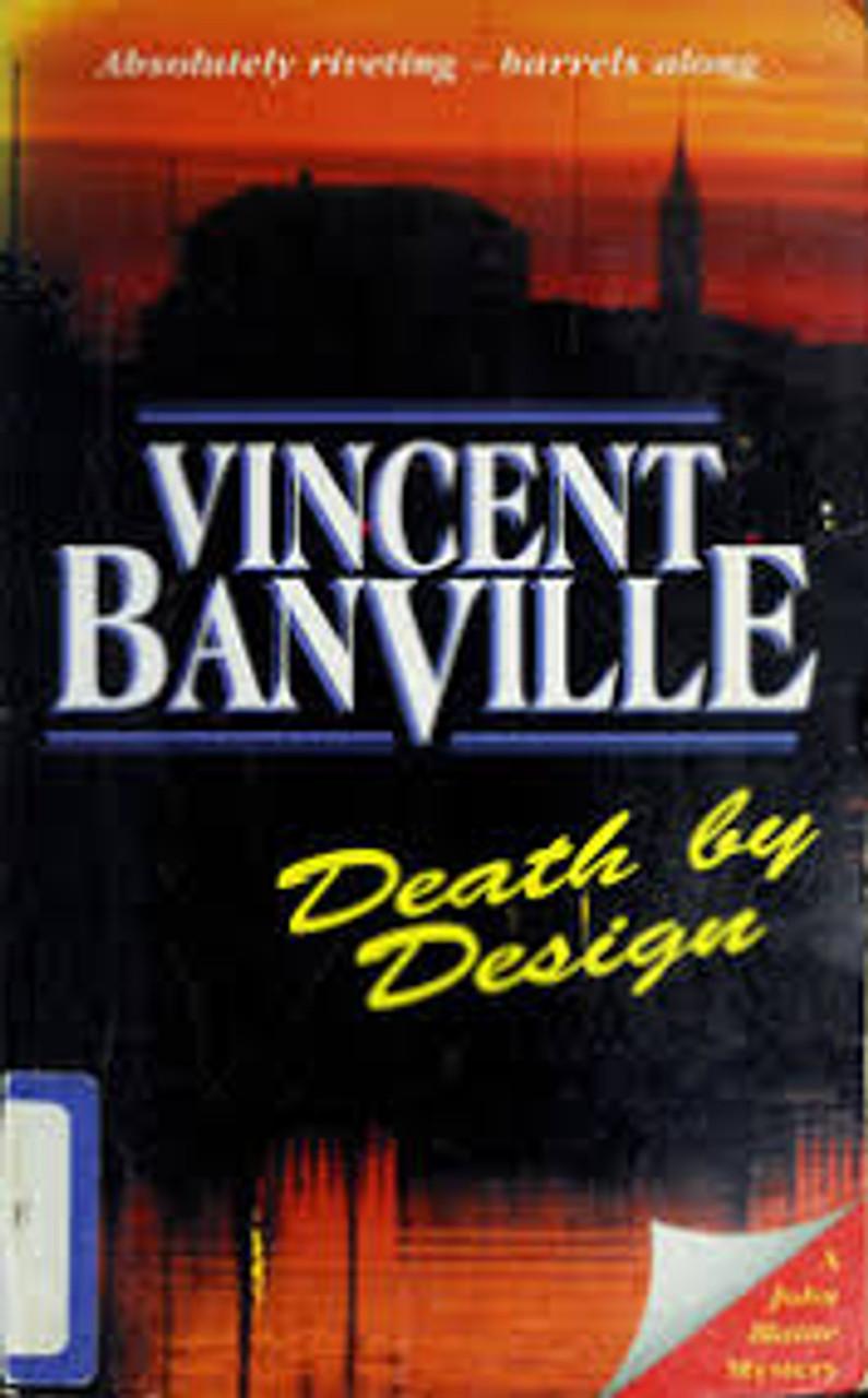 Banville, Vincent / Death by Design