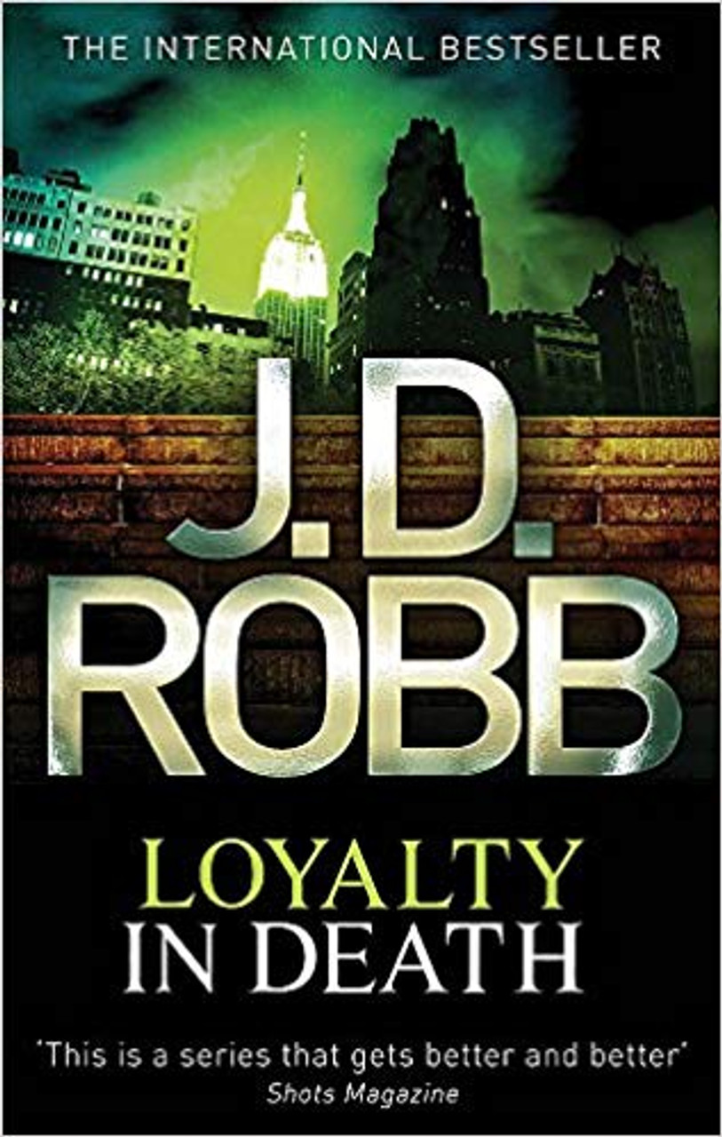 Robb, J.D. / Loyalty In Death