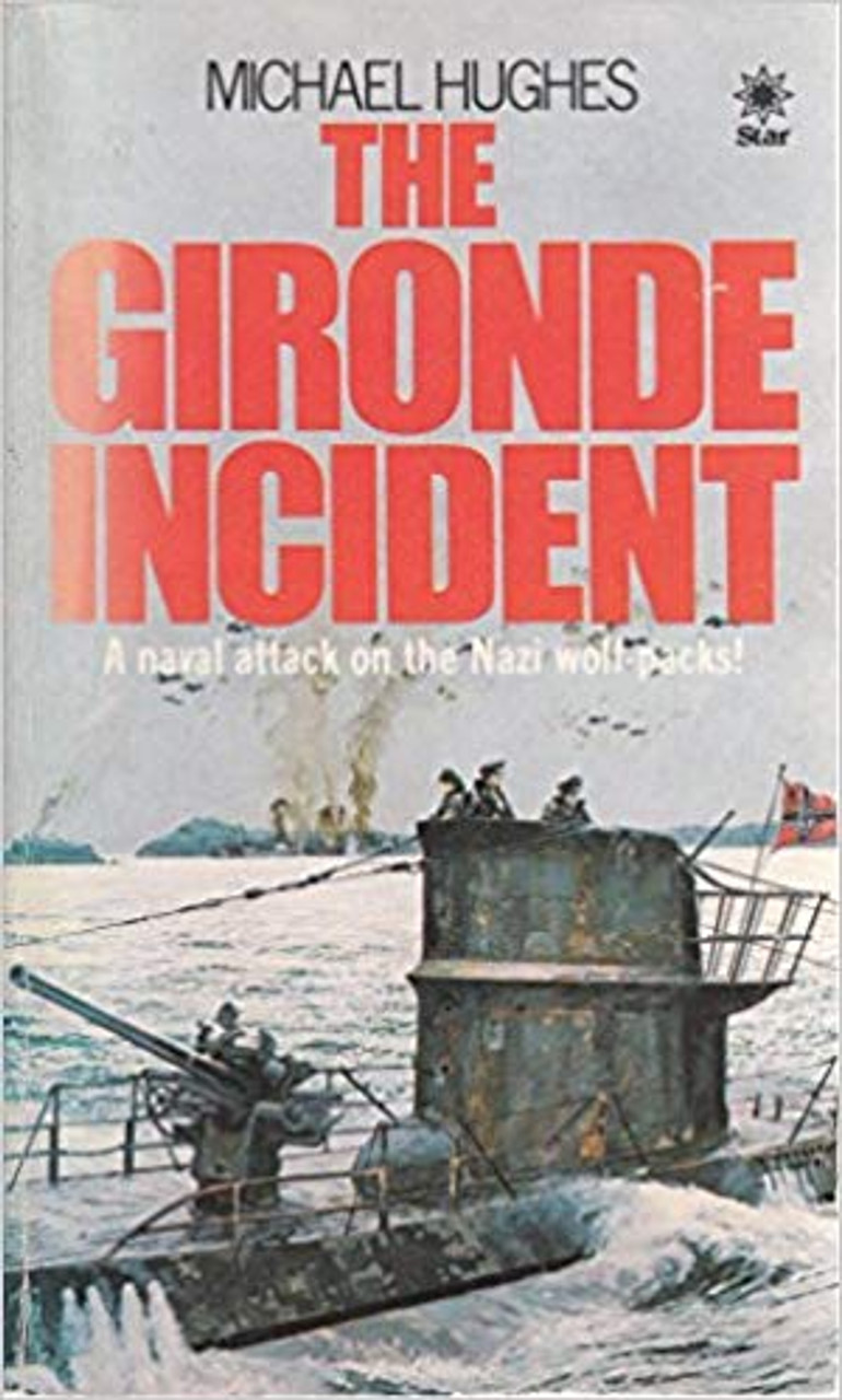Hughes, Michael / The Gironde Incident
