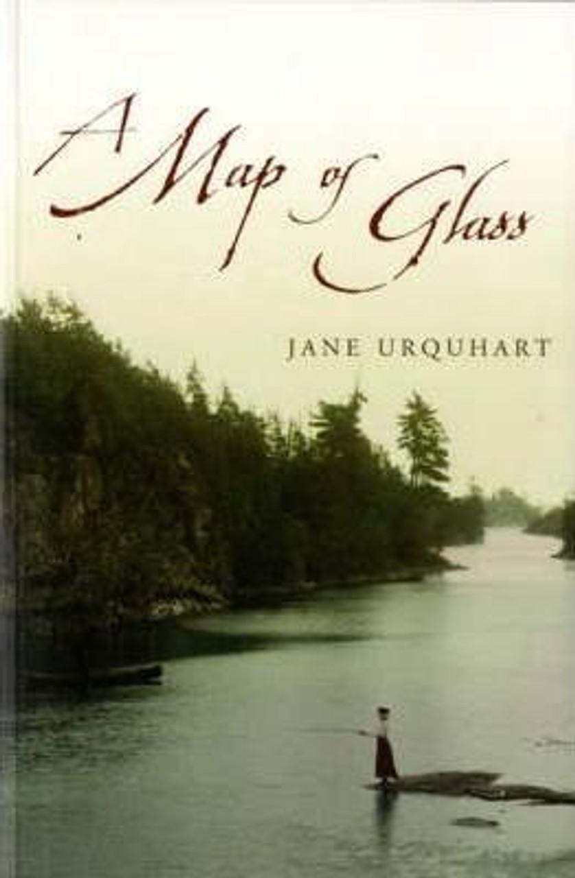 Urquhart, Jane / Map of Glass (Large Paperback)