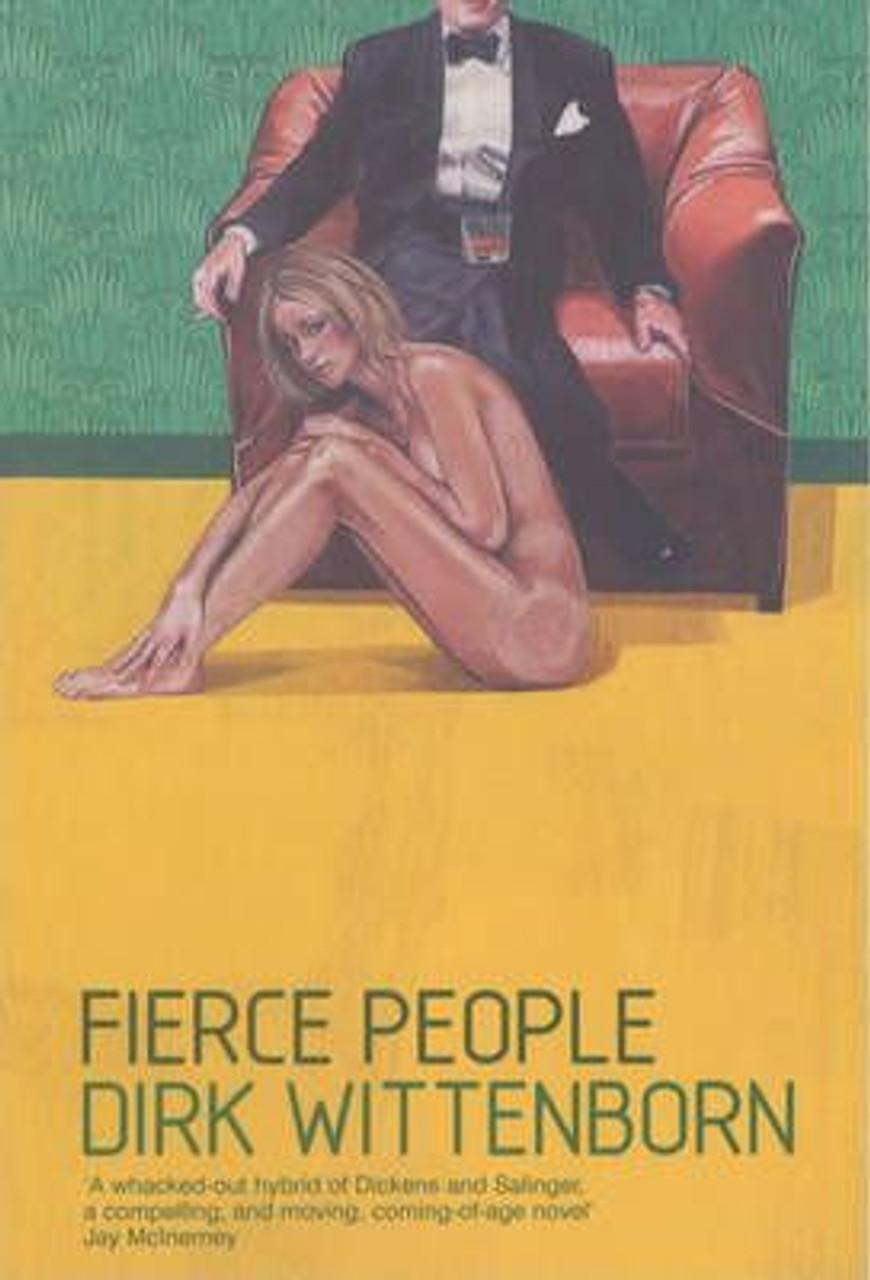 Wittenborn, Dirk / Fierce People (Large Paperback)