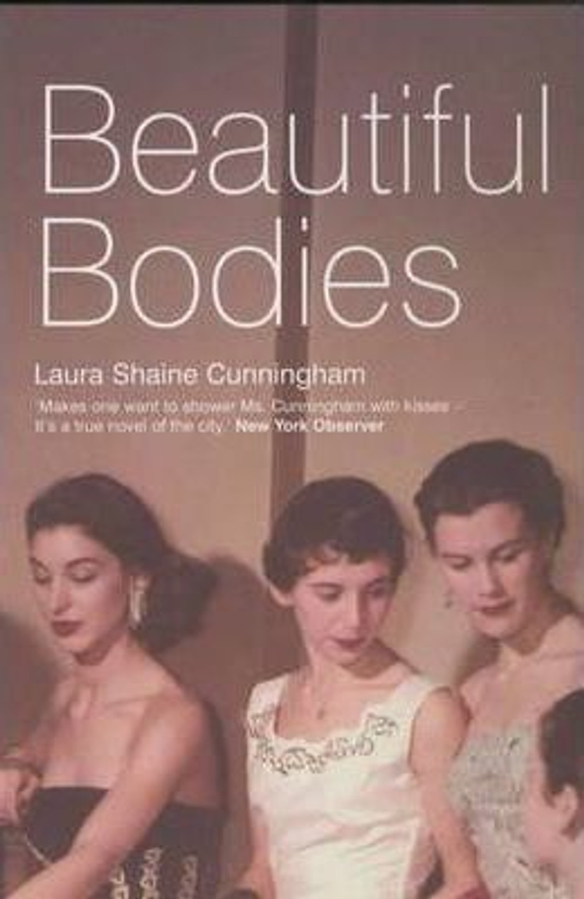 Cunningham, Laura Shaine / Beautiful Bodies (Large Paperback)