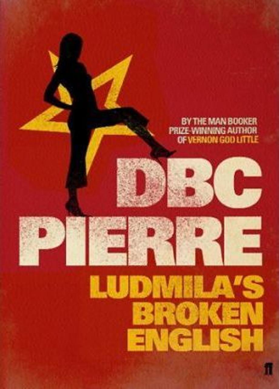 Pierre, Dbc / Ludmila's Broken English (Large Paperback)