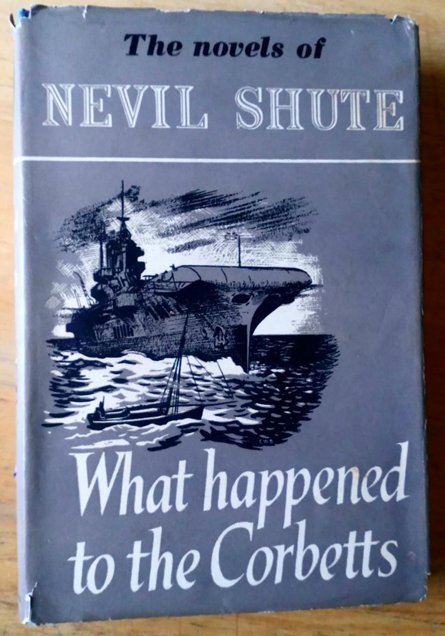 Shute, Nevil - What happened to the Corbetts - HB WW2 Vintage Novel