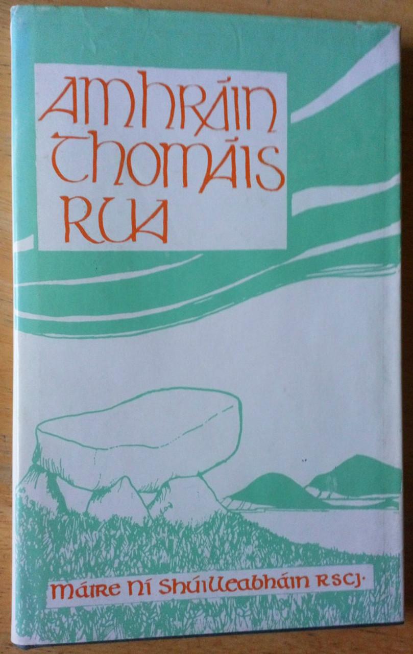 Ní Shuilleabháin, Máire - Amhráin Thomáis Rua (1785-1848)  HB Litríocht-  As Gaeilge 1985