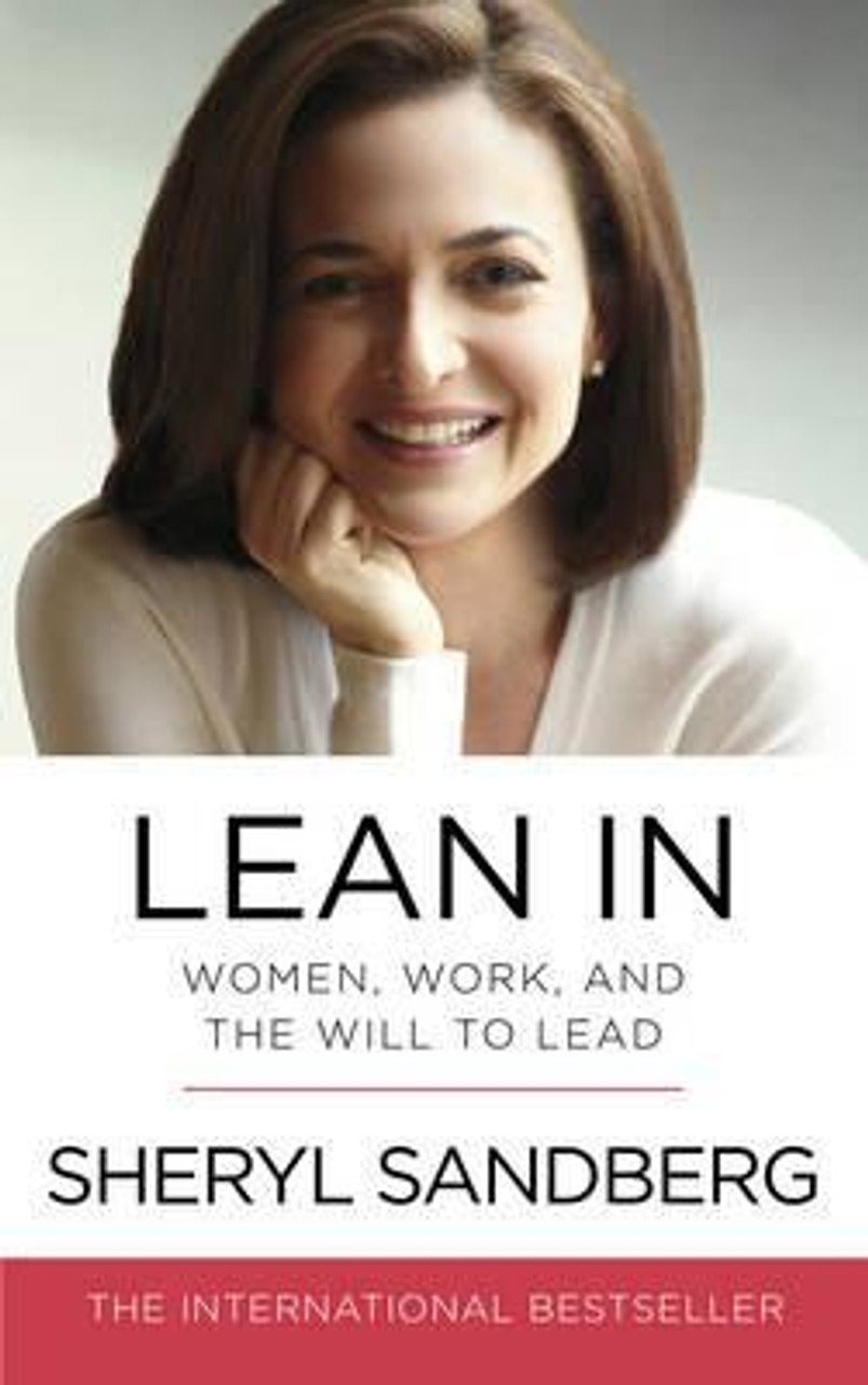 Sandberg, Sheryl / Lean In : Women, Work, and the Will to Lead (Medium Paperback)