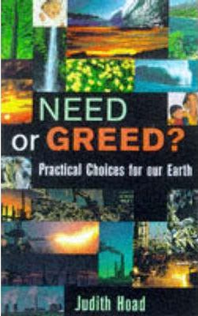 Hoad, Judith / Need or Greed? : Our Choice for Mother Earth (Medium Paperback)