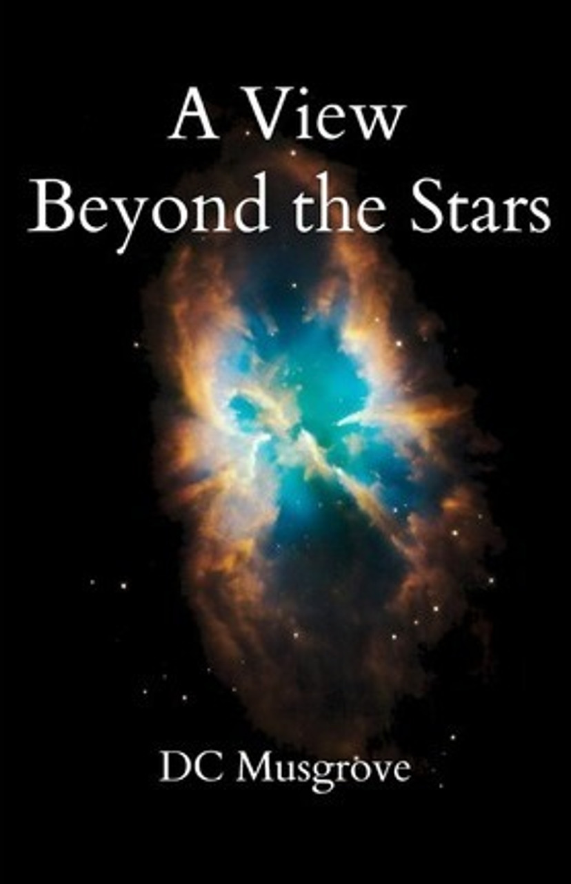 Musgrove, DC / A View Beyond the Stars (Medium Paperback)