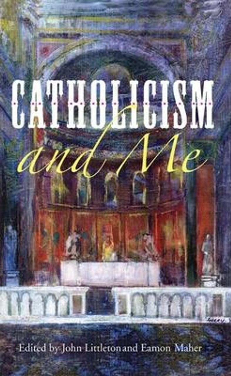 Maher, Eamon / Catholicism and Me (Medium Paperback)