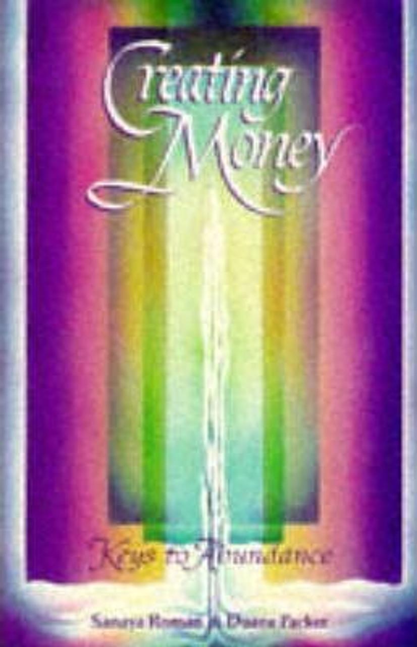 Roman, Sanaya / Creating Money (Medium Paperback)