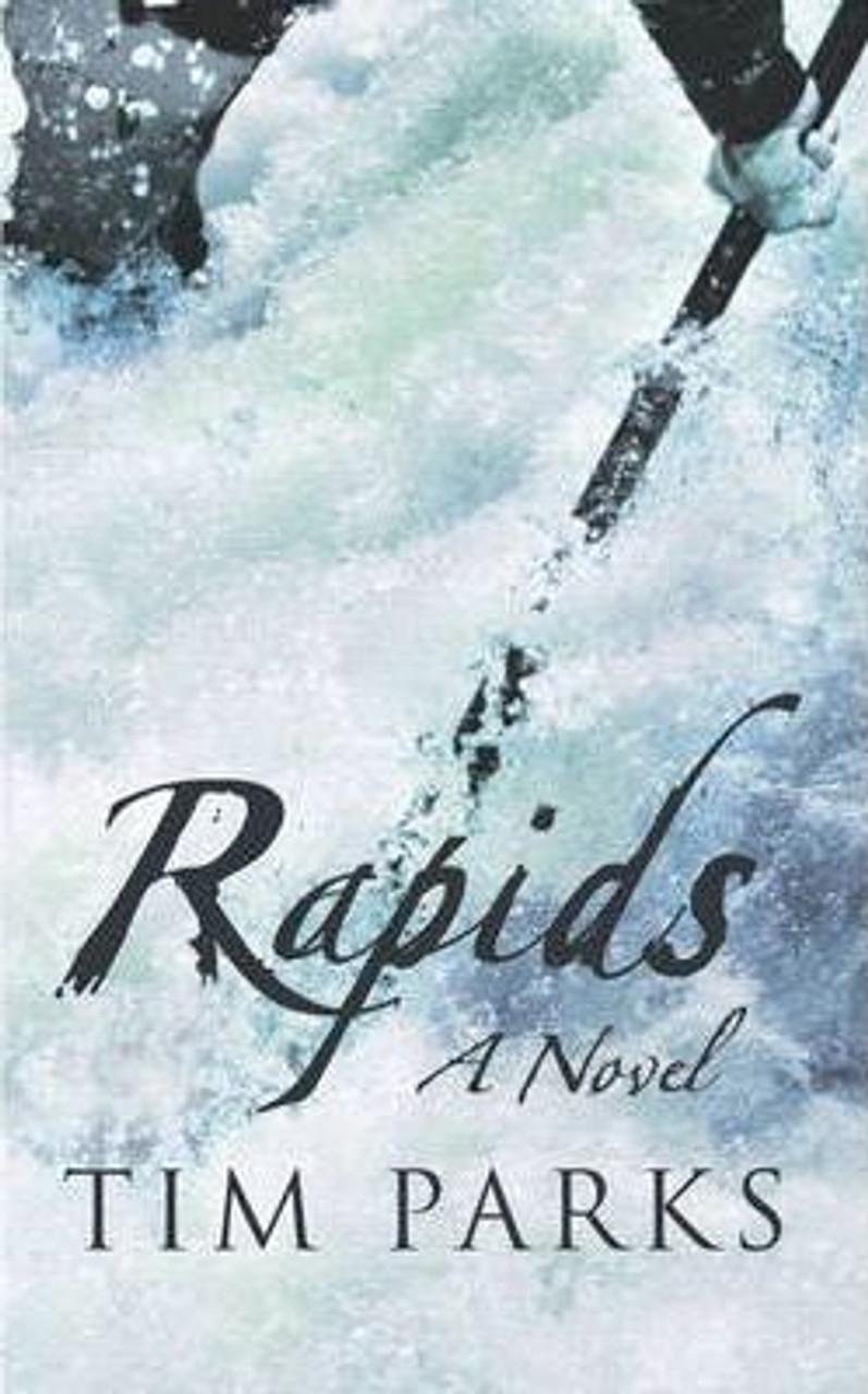 Parks, Tim / Rapids (Medium Paperback)