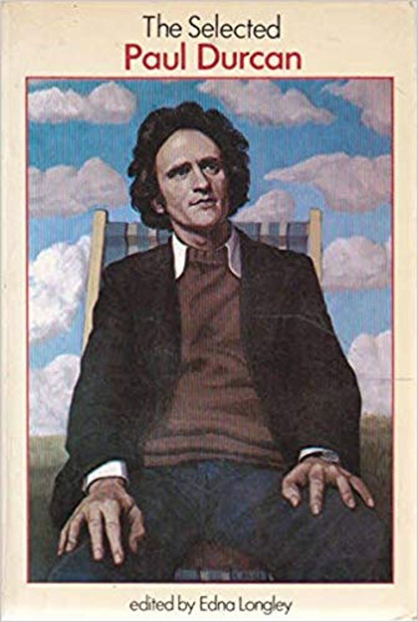 Durcan, Paul - The Selected Poetry PB Blackstaff Ed 2ed 1985 - Mayo - Selected by Edna Longley
