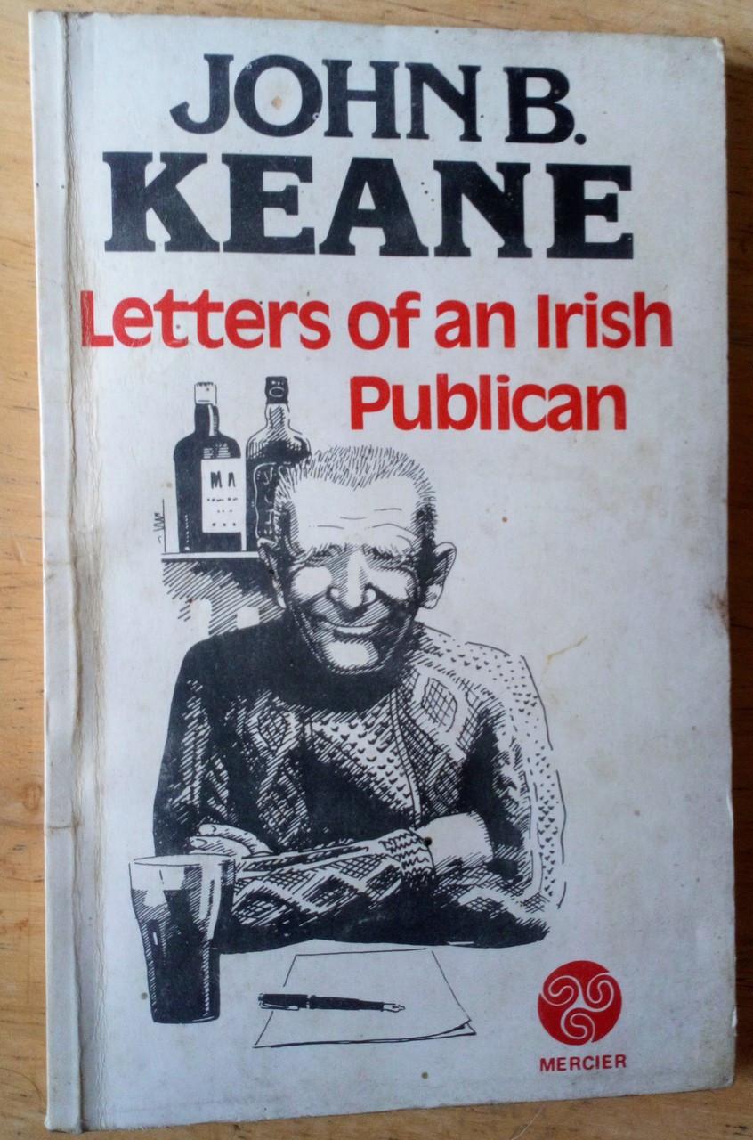 Keane, John B - Letters of an Irish Publican - Vintage Mercier PB - Humour Kerry