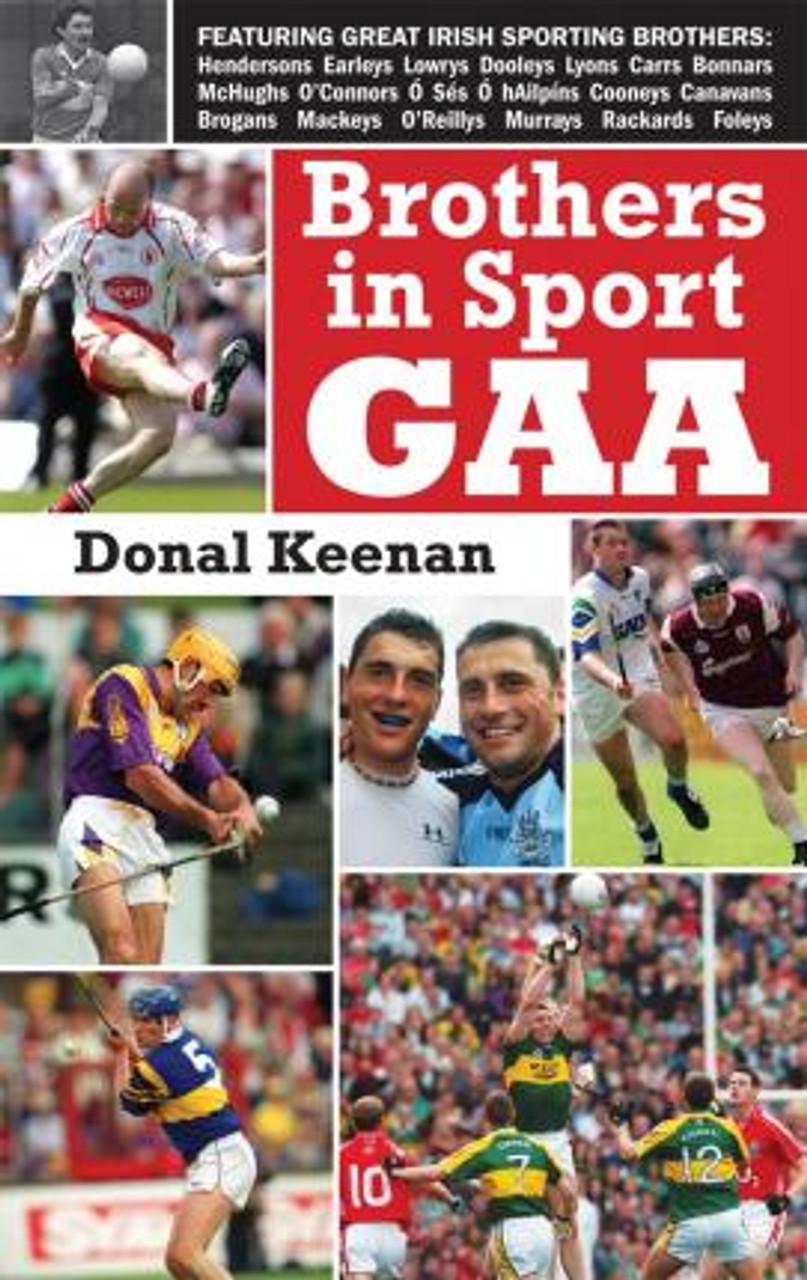 Keenan, Donal / Brothers in Sport GAA (Medium Paperback)