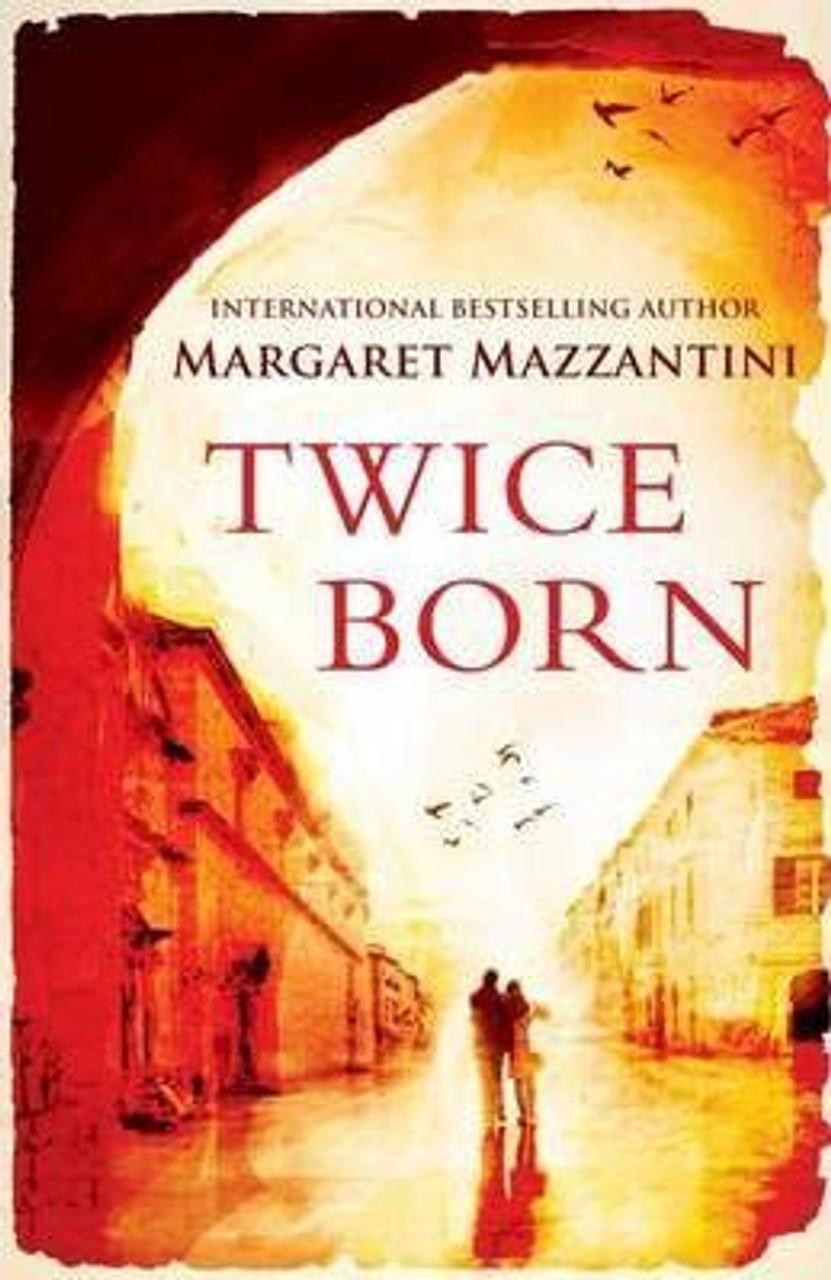 Mazzantini, Margaret / Twice born - Paperback ed. (Medium Paperback)