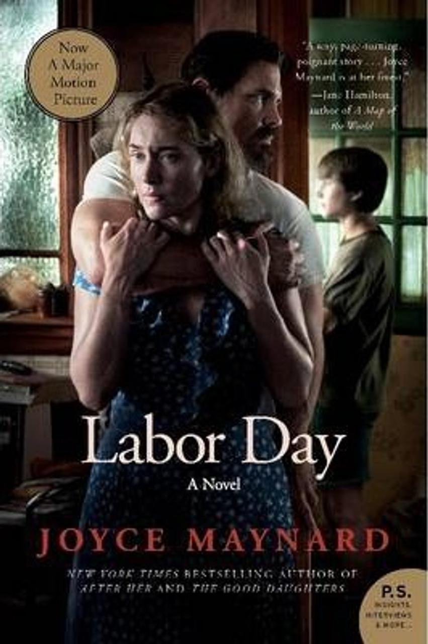 Maynard, Joyce / Labor Day : A Novel (Medium Paperback)