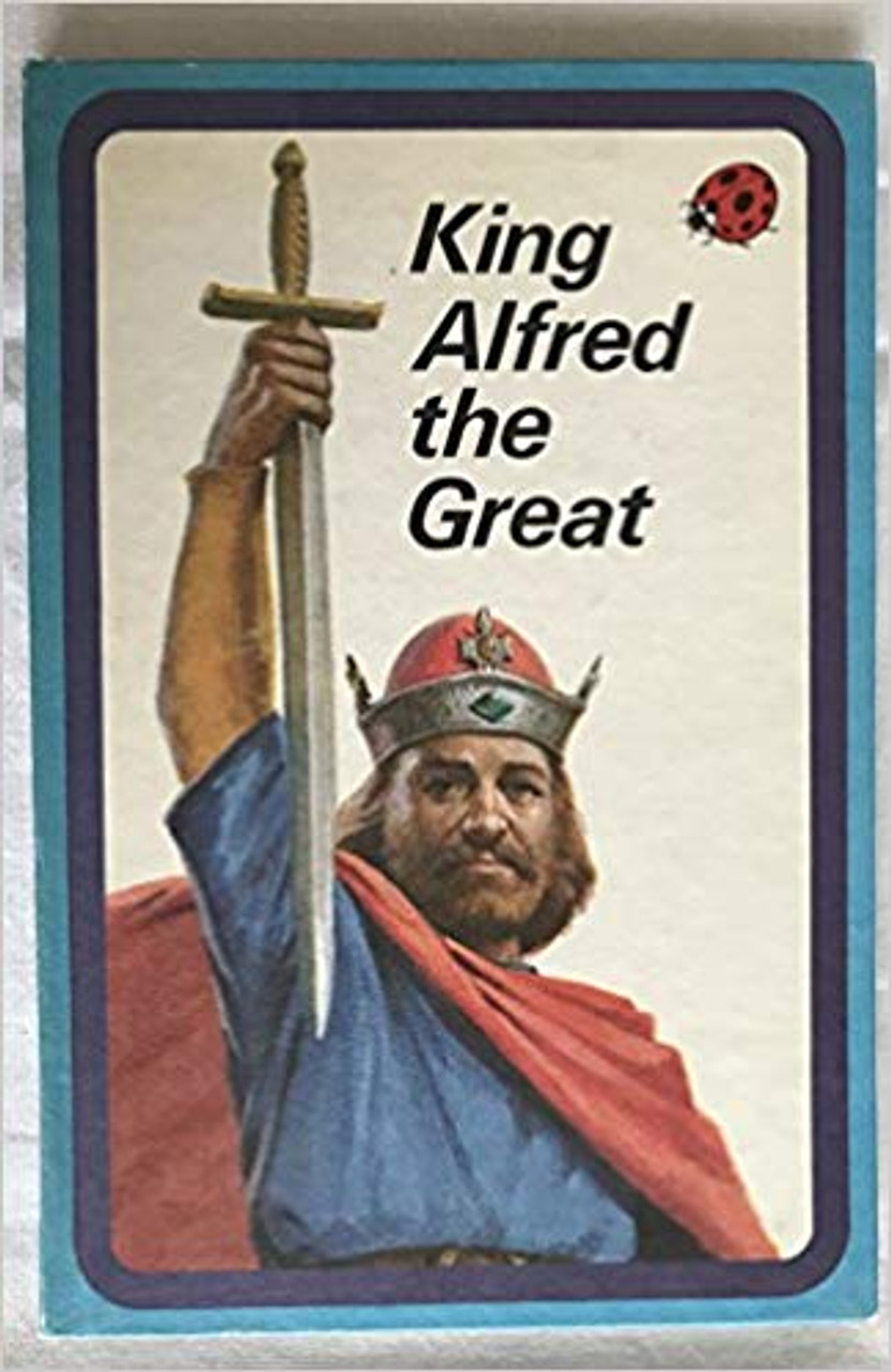 Ladybird / King Alfred the Great