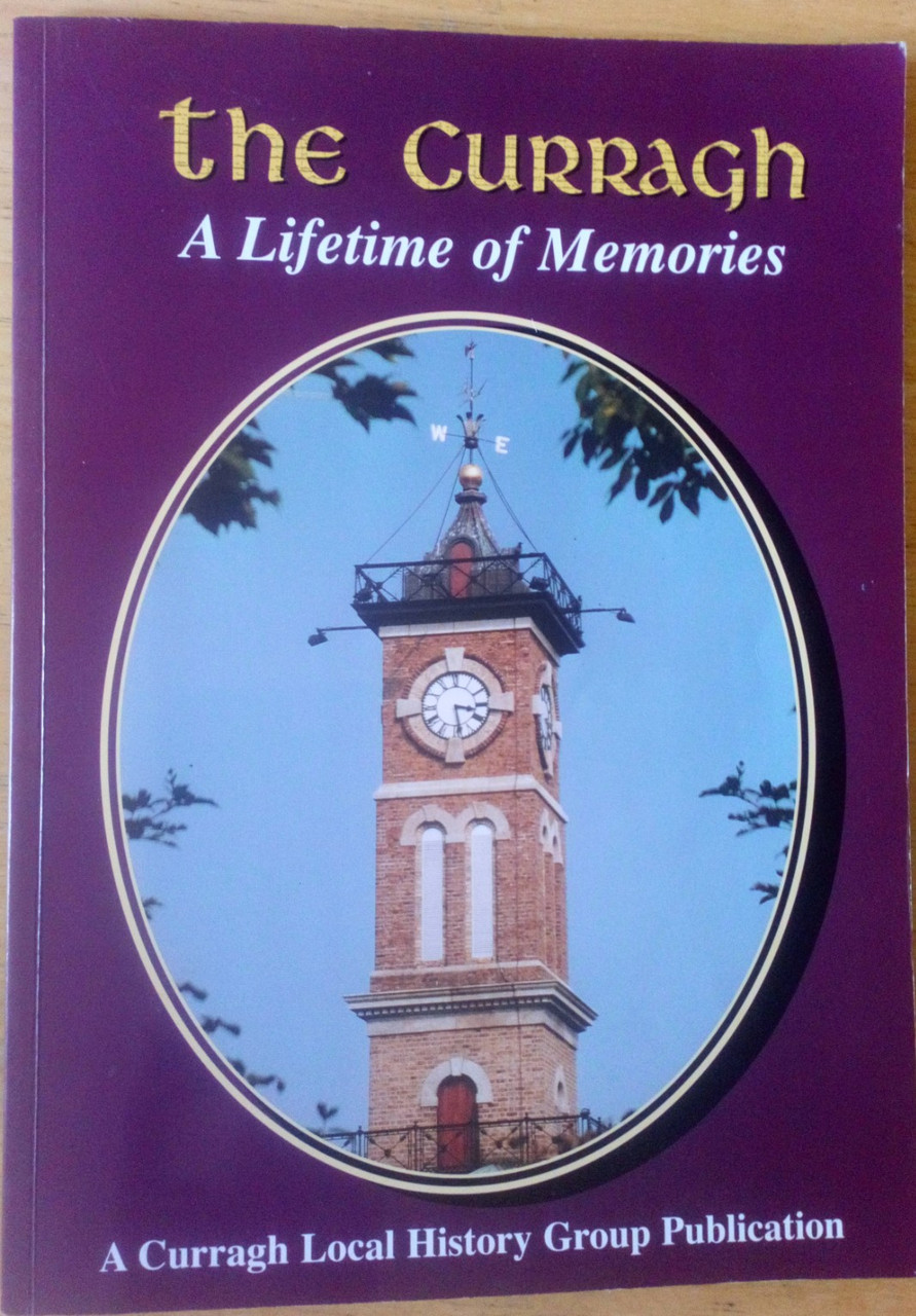 Curragh Local History Group - The Curragh - A Lifetime of Memories - Kildare - Military Barracks - History PB 1997
