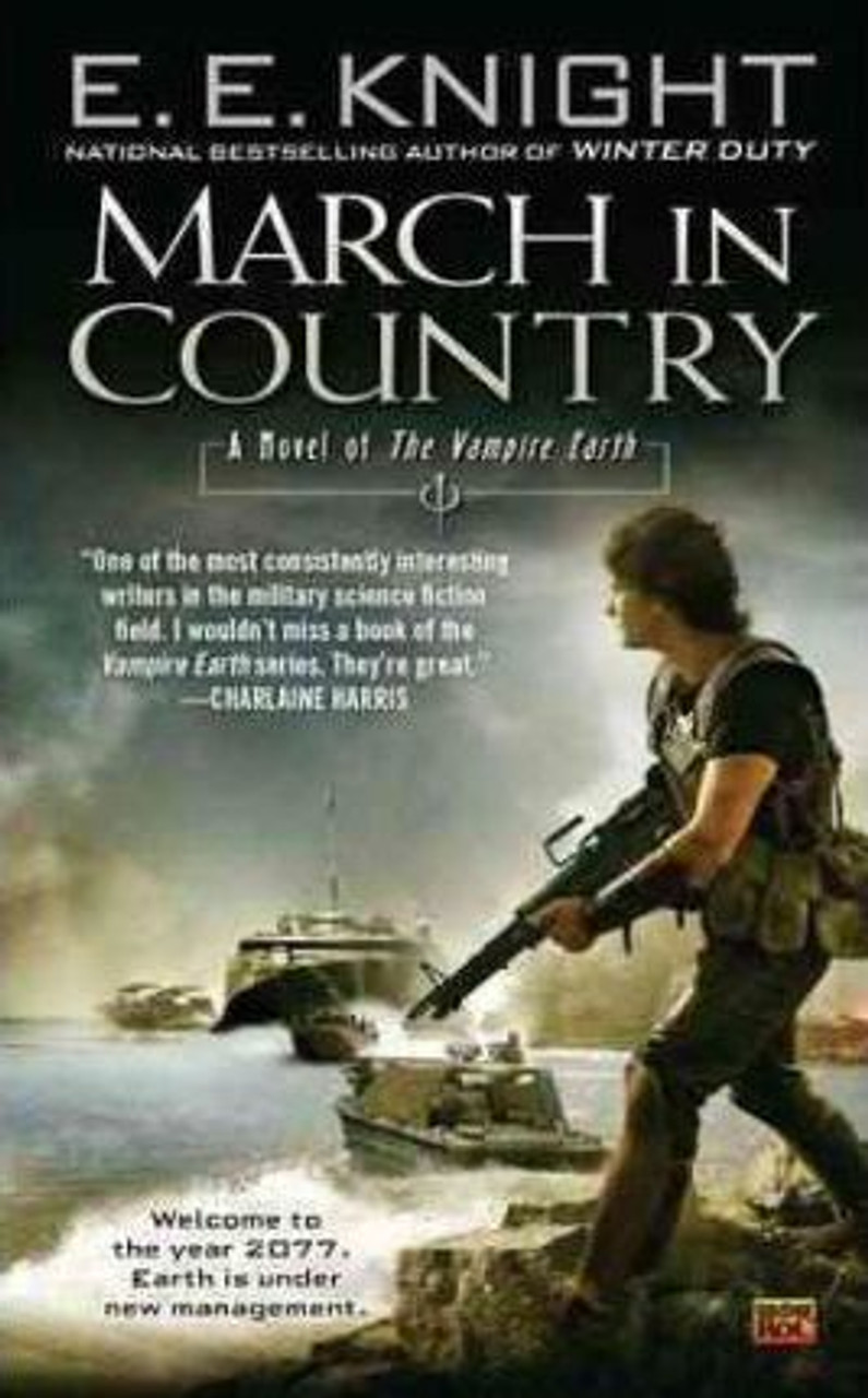 Knight, E.E. / March in Country : A Novel of the Vampire Earth