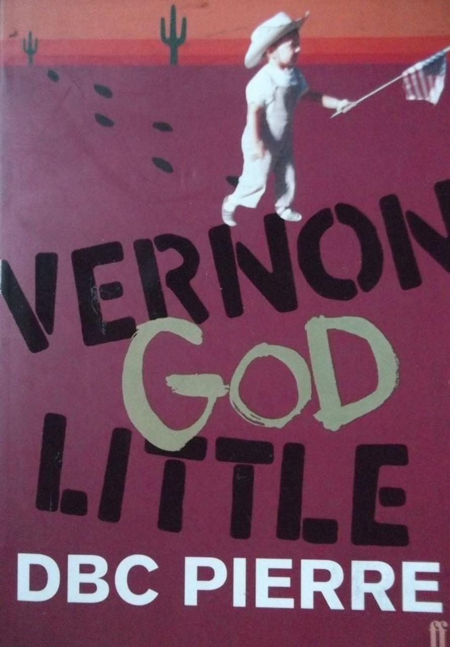 Pierre, DBC / Vernon God Little - Booker Prize Winner 2003