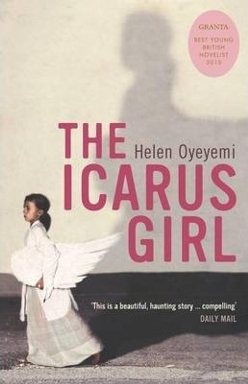 Oyeyemi, Helen / The Icarus Girl