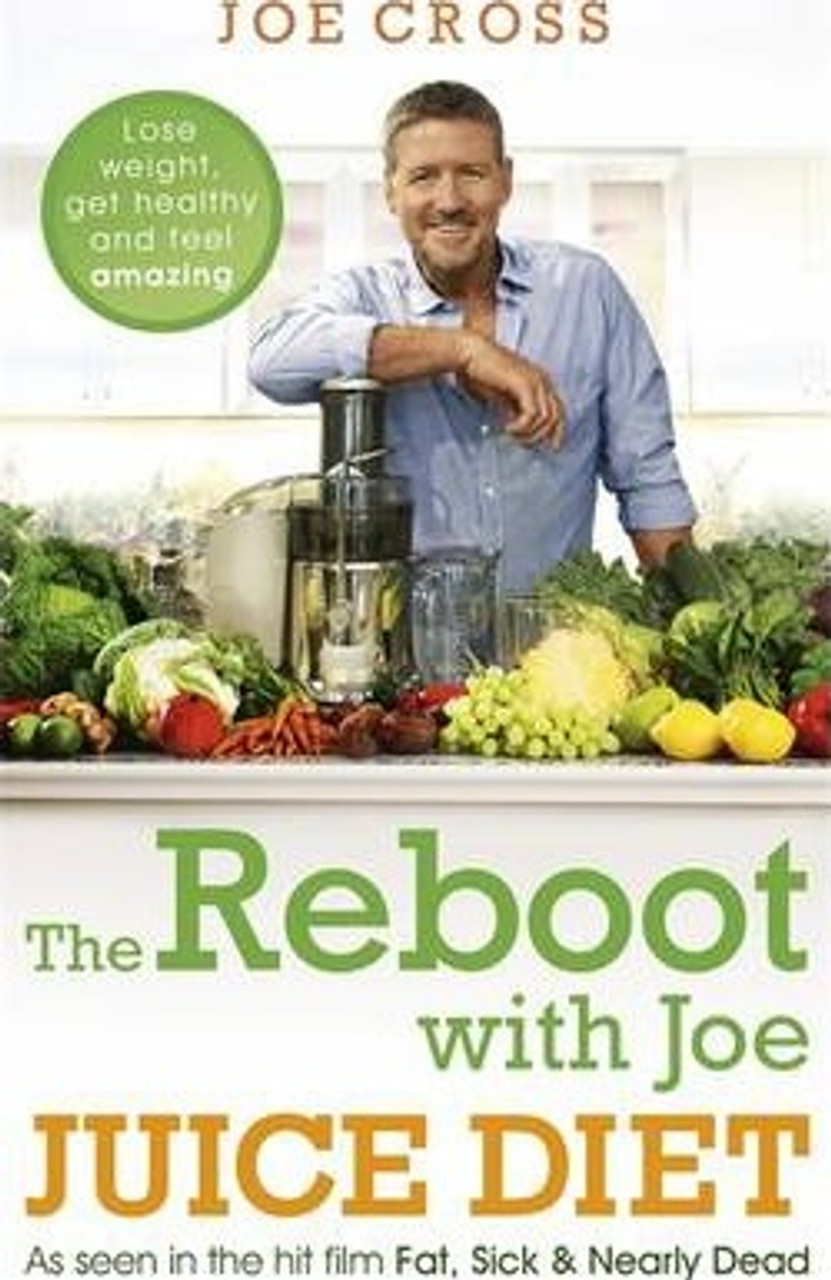 Cross, Joe / The Reboot with Joe Juice Diet