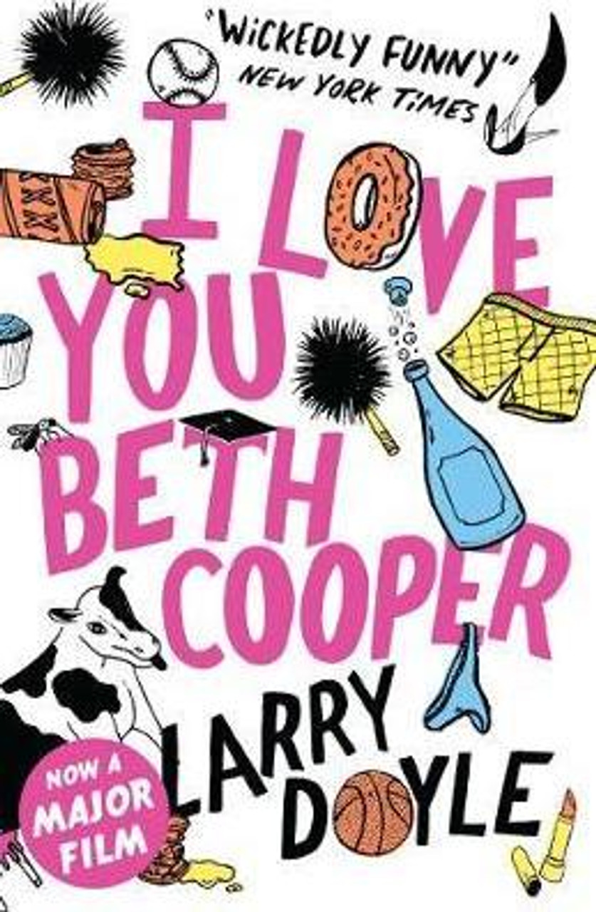 Doyle, Larry / I Love You Beth Cooper