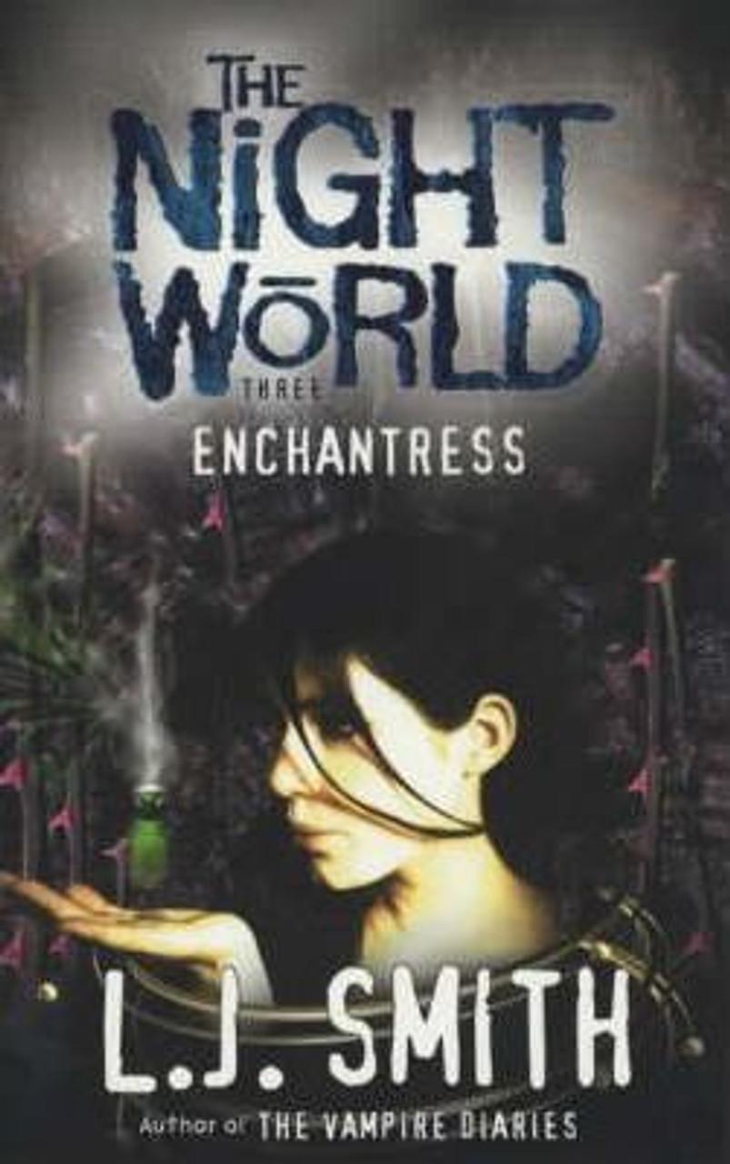 Smith, L.J. / Night World: Enchantress