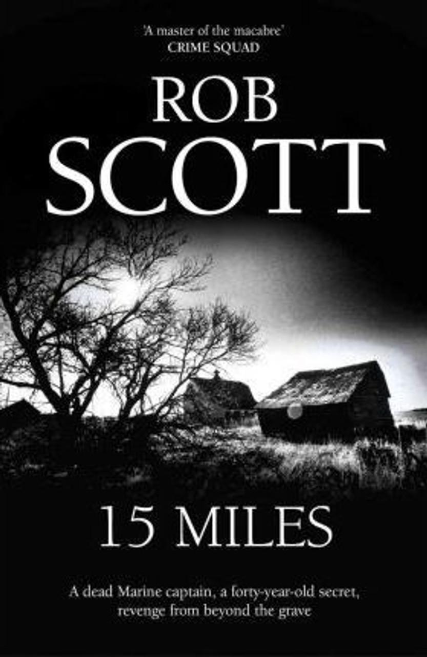 Scott, Rob / 15 Miles