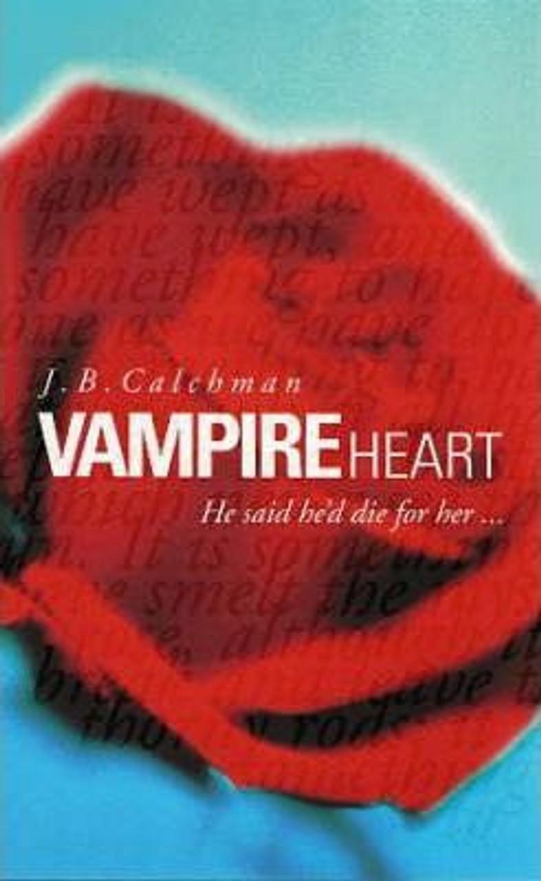 Calchman, J.B. / Vampire Heart