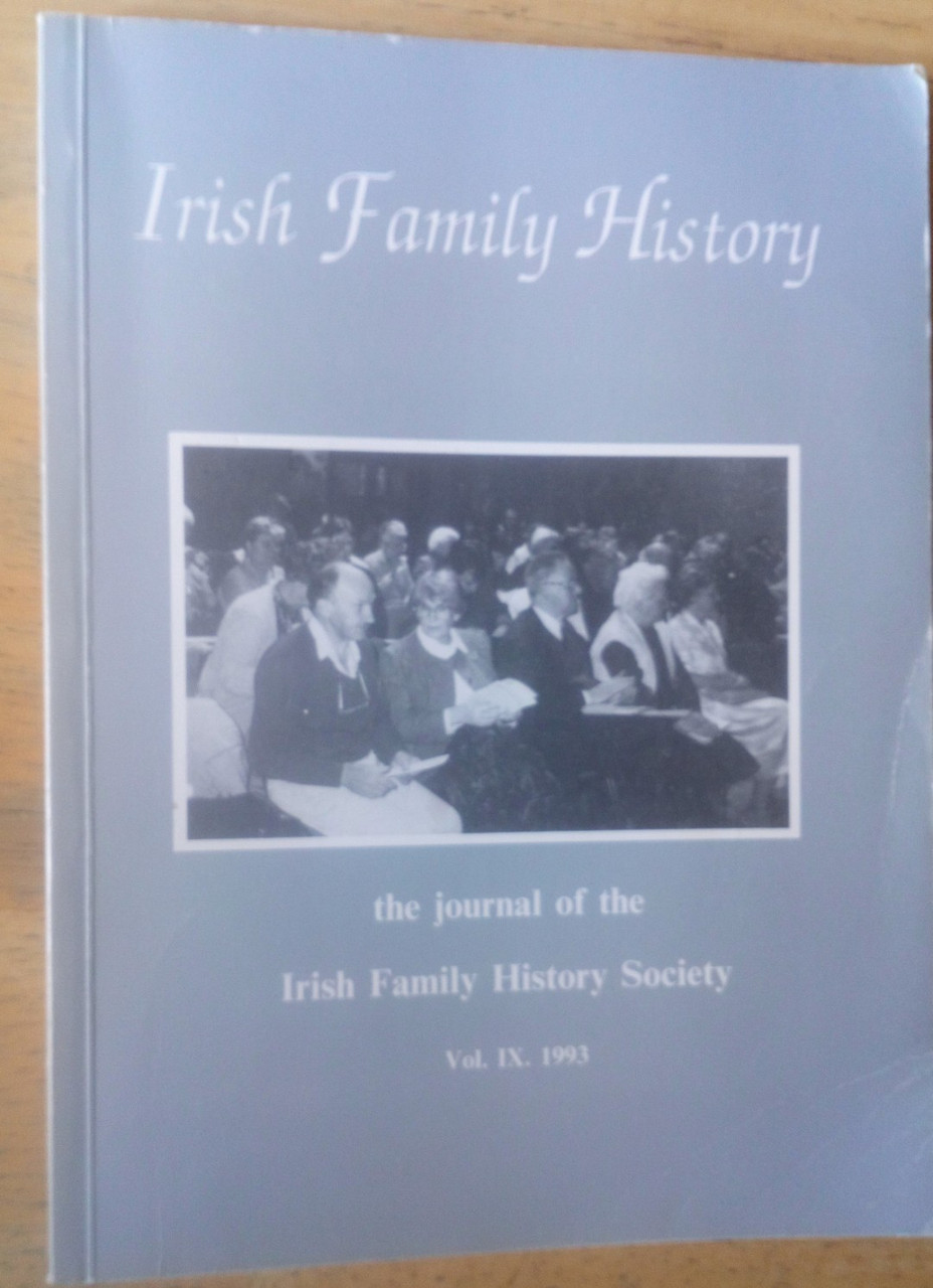 Reid, Noel ( Editor) Irish Family History Journal - Vol IX ( 9) 1993 - Genealogy & Source Material