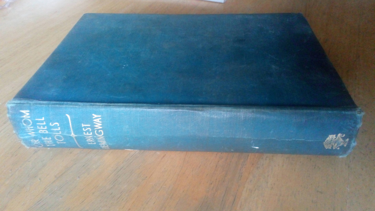 Hemingway, Ernest - For Whom the Bell Tolls  - HB 1941 2nd UK printing - Classic Spanish Civil War Novel