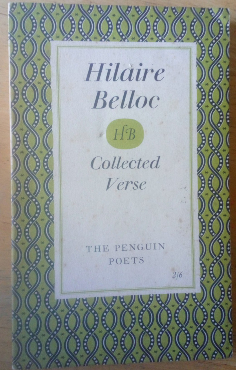 Belloc, Hilaire - Collected Verse - Vintage Penguin Poets Edition 1958