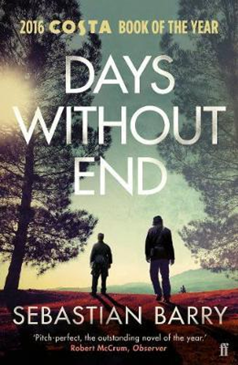 Barry, Sebastian - Days Without End - PB - Costa Book of the Year 2016 - BRAND NEW