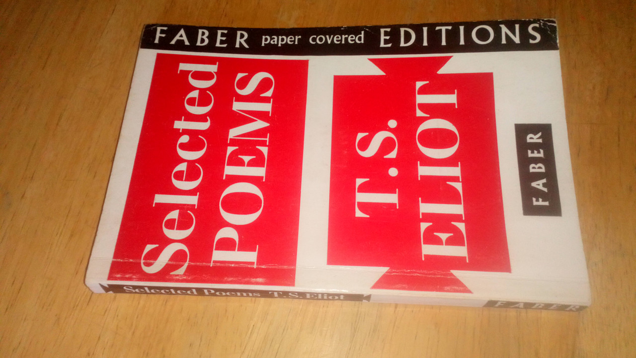 Eliot, T.S - Selected Poems - Faber Paperback Edition 1971
