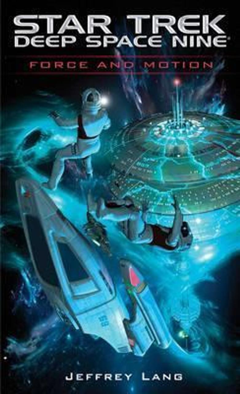 Lang, Jeffrey / Star Trek: Force and Motion