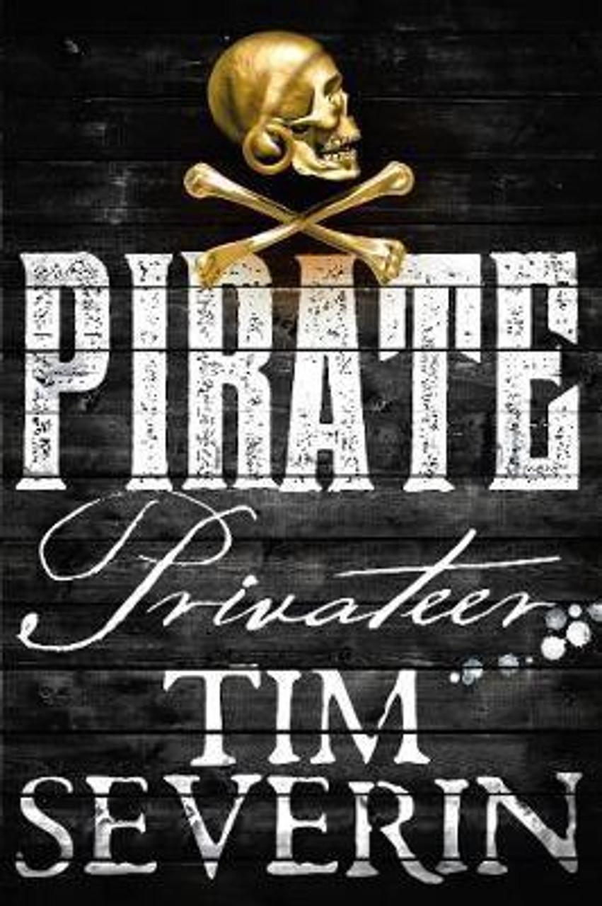 Severin, Tim / Privateer