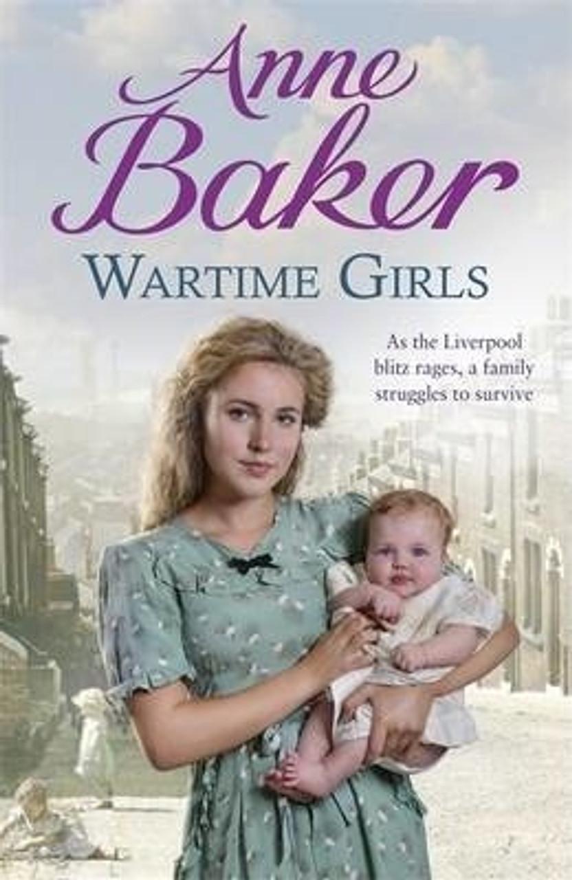 Baker, Anne / Wartime Girls