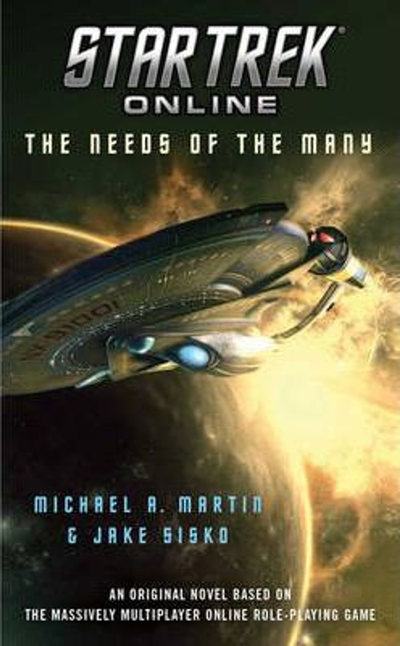Martin, Michael A. / Star Trek Online: The Needs of the Many