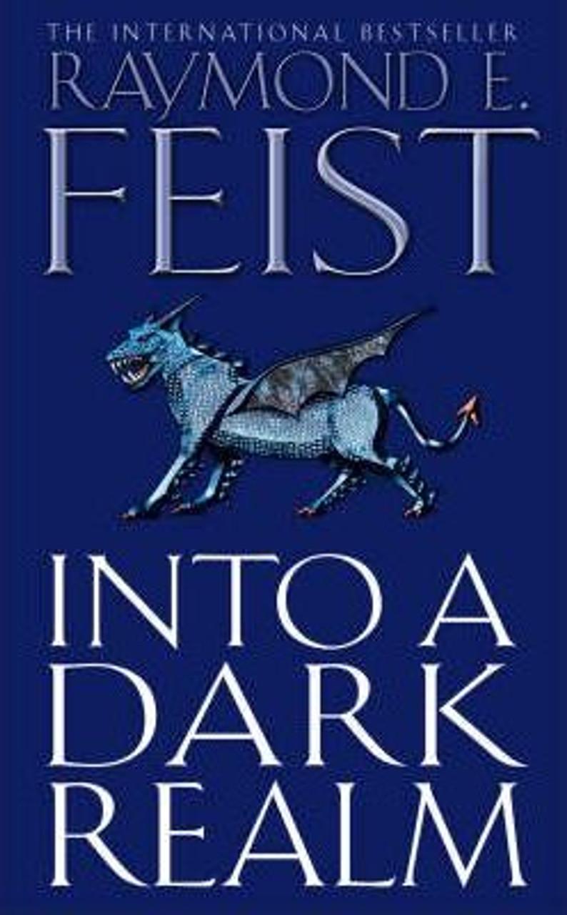 Feist, Raymond E. / Into a Dark Realm ( Darkwar Saga, Book 2 )