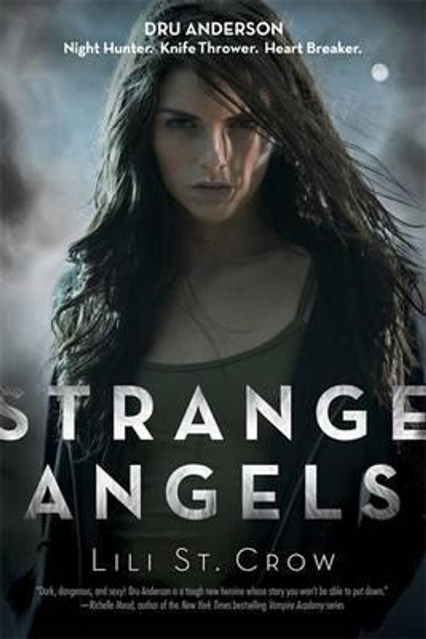 Crow, Lili St. / Strange Angels