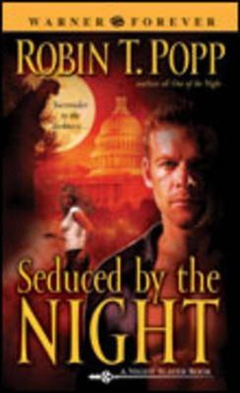 Popp, Robin T. / Seduced By The Night