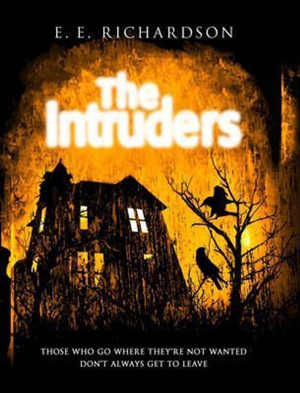 Richardson, E. E. / The Intruders