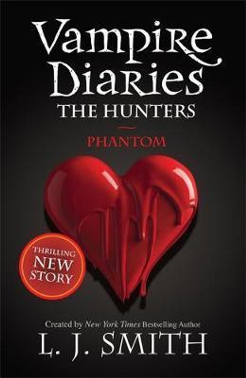 Smith, L. J. / The Vampire Diaries: Phantom